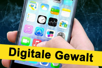 Digitale Gewalt